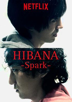 Hibana: Sparks